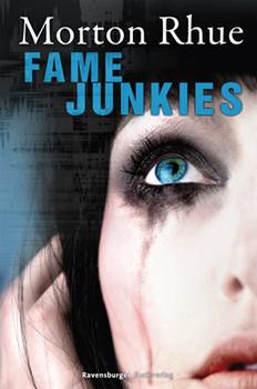 Fame Junkies - Morton Rhue