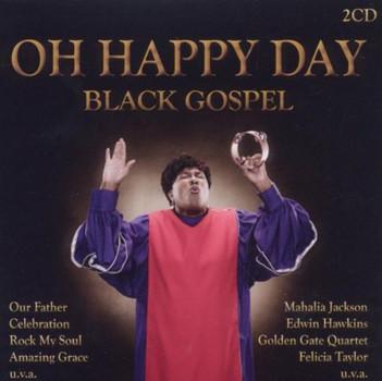 Various - Oh Happy Day (Black Gospel)
