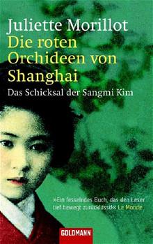 Die roten Orchideen von Shanghai - Juliette Morillot