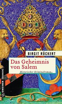 Das Geheimnis von Salem. Eine fast wahre Geschichte - Birgit Rückert  [Taschenbuch]