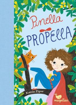 Pinella Propella - Katrin Zipse  [Gebundene Ausgabe]