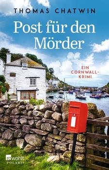 Post für den Mörder. Ein Cornwall-Krimi - Thomas Chatwin  [Taschenbuch]