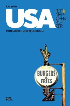 Fettnäpfchenführer USA. Mittendurch und Drumherum - Kai Blum  [Gebundene Ausgabe]