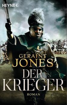Der Krieger. Roman - Geraint Jones  [Taschenbuch]