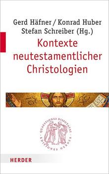 Kontexte neutestamentlicher Christologien [Taschenbuch]
