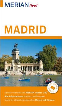 MERIAN live! Reiseführer Madrid. Mit Extra-Karte zum Herausnehmen - Andreas Drouve [Taschenbuch]