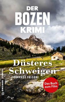 Der Bozen-Krimi - Düsteres Schweigen - Corrado Falcone  [Taschenbuch]
