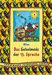 Das Geheimnis der 13. Sprache - Milan