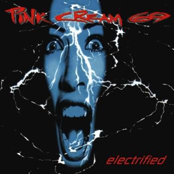 Pink Cream 69 - Electrified