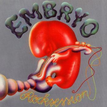 Embryo - Rocksession