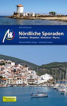 Nördliche Sporaden Reiseführer Michael Müller Verlag. Skiathos - Skopelos - Skyros - Alonnisos - Dirk Schönrock  [Taschenbuch]