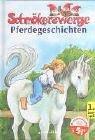 Schmökerzwerge Pferdegeschichten. 1. Lesespaß