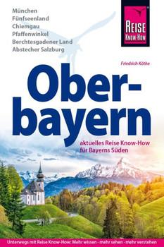 Reise Know-How Reiseführer Oberbayern - Friedrich Köthe  [Taschenbuch]