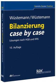 Bilanzierung case by case. Lösungen nach HGB und IFRS - Sonja Wüstemann  [Taschenbuch]