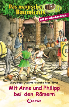 Das magische Baumhaus. Mit Anne und Philipp bei den Römern: Sammelband - Mary Pope Osborne