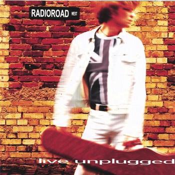 Radioroad West - Live Unplugged