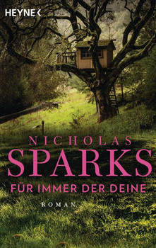 Für immer der Deine. Roman - Nicholas Sparks  [Taschenbuch]