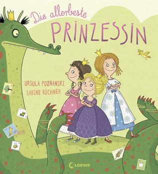 Die allerbeste Prinzessin - Ursula Poznanski  [Gebundene Ausgabe]