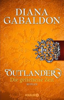 Outlander: Band 2 - Die geliehene Zeit - Diana Gabaldon