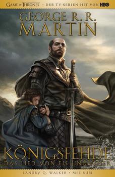George R.R. Martins Game of Thrones. Bd. 1: Königsfehde - Landry Q. Walker  [Taschenbuch]