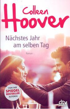 Nächstes Jahr am selben Tag - Colleen Hoover [Taschenbuch]