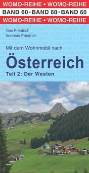 Mit dem Wohnmobil nach Österreich. Teil 2: Der Westen - Andreas Friedrich  [Taschenbuch]