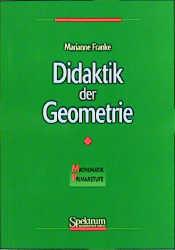Didaktik der Geometrie - Marianne Franke