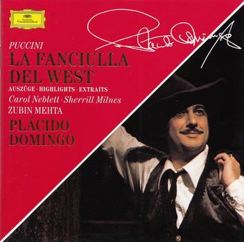 Orchestra and Chorus of the Royal Opera House - Zubin Mehta: Giacomo Puccini - La Fanciulla Del West