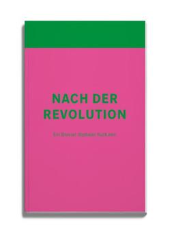 Nach der Revolution. Ein Brevier digitaler Kulturen [Taschenbuch]