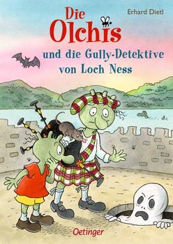 Die Olchis und die Gully-Detektive von Loch Ness - Erhard Dietl  [Gebundene Ausgabe]