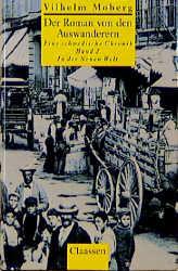 Der Roman von den Auswanderern - Band 2: In der neuen Welt - Vilhelm Moberg