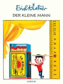 Der kleine Mann - Erich Kästner  [Gebundene Ausgabe]