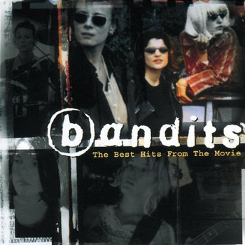 die Bandits - The Best Hits from the Movie
