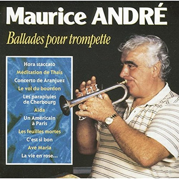 Maurice Andre - Ballades pour Trompette