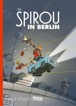 Spirou in Berlin - Flix  [Gebundene Ausgabe]