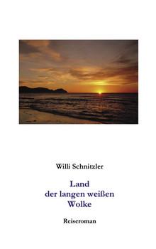Land der langen weißen Wolke. Reiseroman (Book on Demand) - Schnitzler, Wilhelm