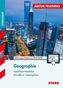 Geographie Grundkurs - Leistungskurs: Schwerpunktthemen NRW 2014/2015 - Lange, Elisabeth de