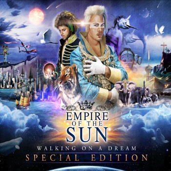 Empire of the Sun - Walking on a Dream Special Edition