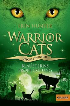 Warrior Cats - Special Adventure. Blausterns Prophezeiung - Hunter, Erin