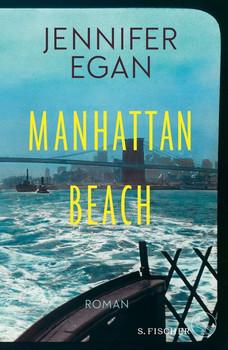 Manhattan Beach. Roman - Jennifer Egan  [Gebundene Ausgabe]