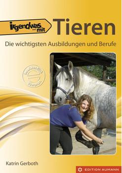 Irgendwas mit Tieren - Katrin Gerboth