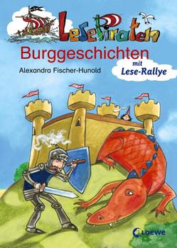 Lesepiraten Burggeschichten - Alexandra Fischer-Hunold
