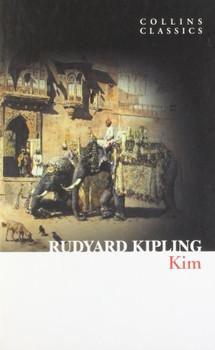Kim (Collins Classics) - Rudyard Kipling