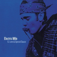 GLove & Special Sauce - Electric Mile