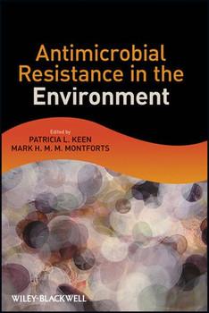 Antimicrobial Resistance in the Environment - Patricia L. Keen  [Gebundene Ausgabe]