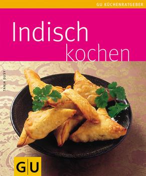 Indisch kochen - Tanja Dusy