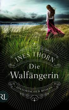 Die Walfängerin - Ines Thorn [Taschenbuch]