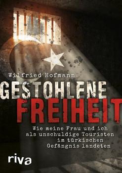 Im türkischen Gefängnis - Wilfried Hofmann  [Gebundene Ausgabe]