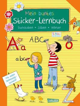 Schlau für die Schule: Mein buntes Sticker-Lernbuch: Buchstaben, Silben, Wörter. Alles für die 1. Klasse: Mit Belohnungsstickern - Christine Mildner  [Taschenbuch]