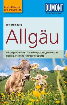 DuMont Reise-Taschenbuch Reiseführer Allgäund mit Online-Updates als Gratis-Download - Elke Homburg  [Taschenbuch]